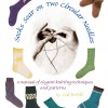 Socks Soar on Two Circular NeedlesNow available as an eBook!