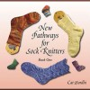 New Pathways for Sock Knitters, Book One